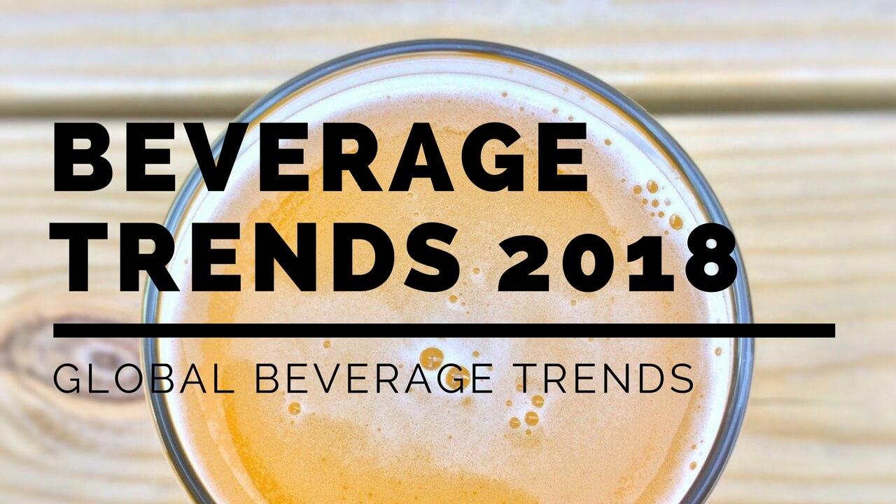 global beverage trends 2018