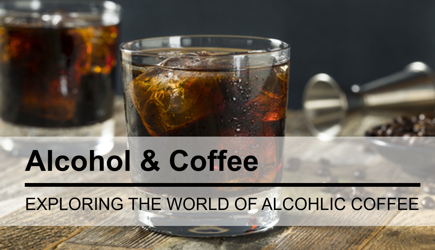 What's happening in the world of Alcoholic Coffee