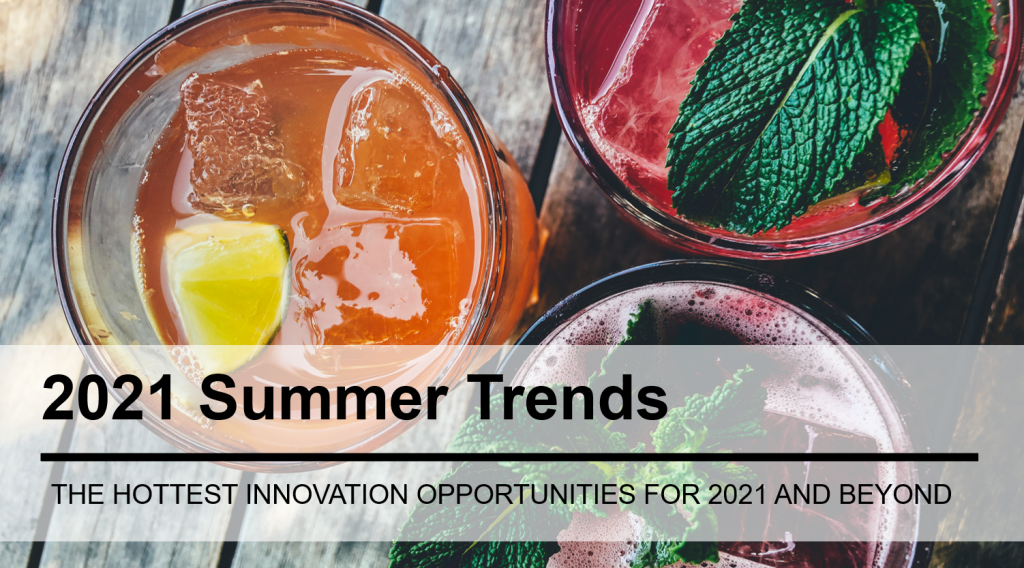 2021 Summer Beverage Trends: The Hottest Innovation Opportunities