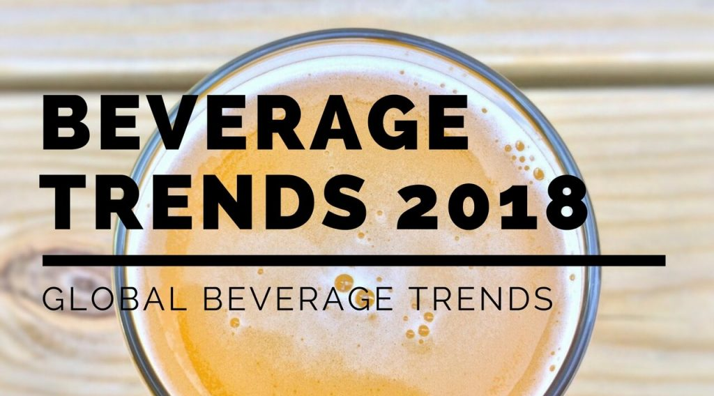 Global Beverage Trends for 2018